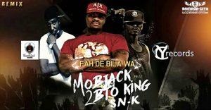 SNK FEAT. MOBJACK & 2BTO - FAH DE BILA WA (REMIX) PROD BY THANK GOD