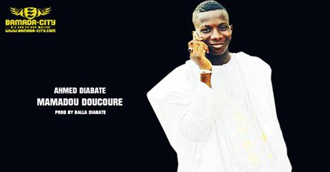 AHMED DIABATE - MAMADOU DOUCOURE (SON)