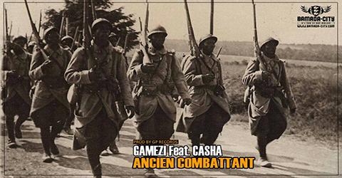 GAMEZI Feat. CASHA - ANCIEN COMBATTANT (SON)