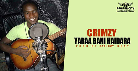 CRIMZY - YARAA BANI HAIDARA (SON)