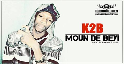 K2B - MOUN DE BEYI (SON)
