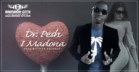 Dr PESH - I MADONA Prod by STAR RECORDS site