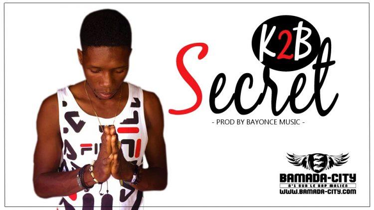K2B - SECRET Prod by BEYONCE MUSIC