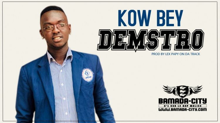 DEMSTRO -KOW BEY Prod by LEX PAPY ON A TRACK