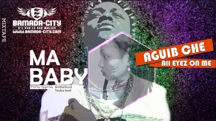 AGUIB CHE - MA BABY
