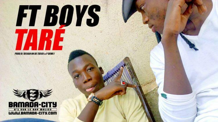 FT BOYS - TARÉ Prod by DESIGN ON DA TRACK & P DEMKY