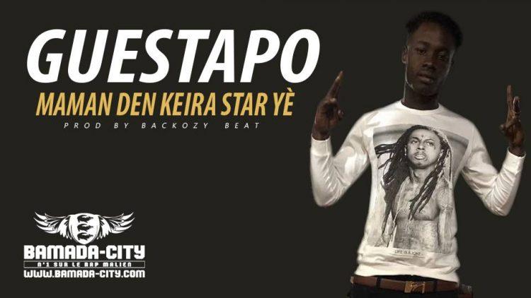 GUESTAPO - MAMAN DEN KEIRA STAR YÈ Prod by BACKOZY BEAT