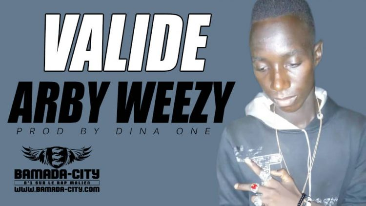 ARBY WEEZY - VALIDE