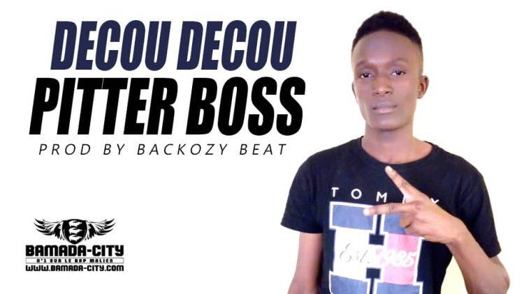 PITTER BOSS - DECOU DECOU Prod by BACKOZY BEAT