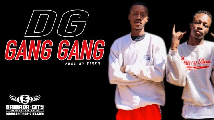 DG - GANG GANG - PROD BY VISKO
