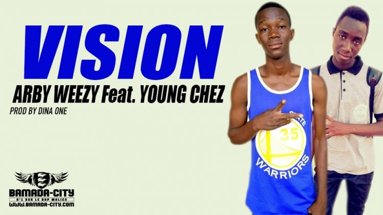 ARBY WEEZY Feat. YOUNG CHEZ - VISION Prod by DINA ONE