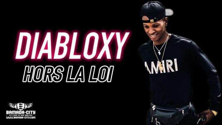 DIABLOXY - HORS LA LOI - Prod by DJINÈ MAIFA