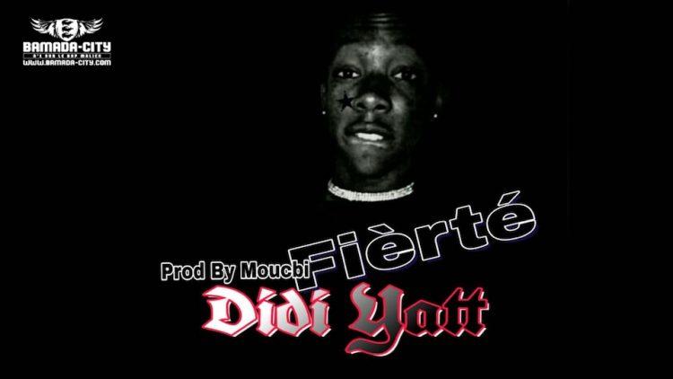 DIDI YATT - FIERTÉ Prod by MOUCBI BEAT