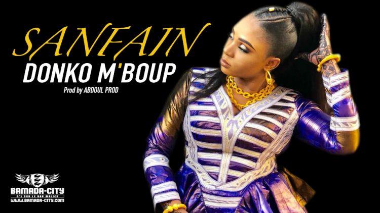 DONKO M'BOUP - SANFAIN - Prod by ABDOUL PROD