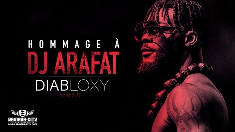DIABLOXY - HOMMAGE À DJ ARAFAT - Prod by LVDS