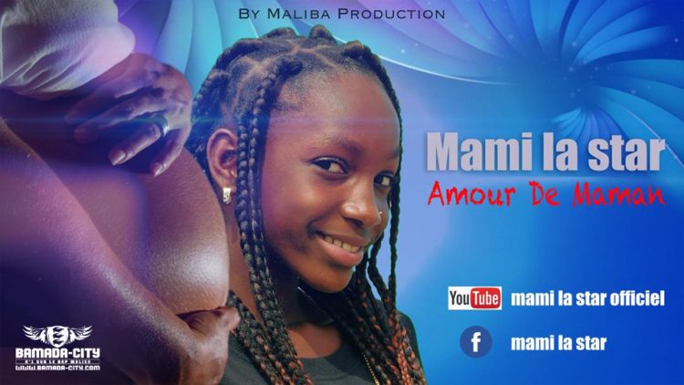 MAMI LA STAR - AMOUR DE MAMAN - Prod by MALIBA PROD