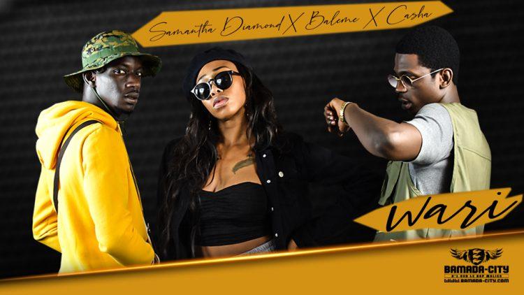 Samantha Diamond Feat. Baleme & Casha - Wari Prod by Pizarro