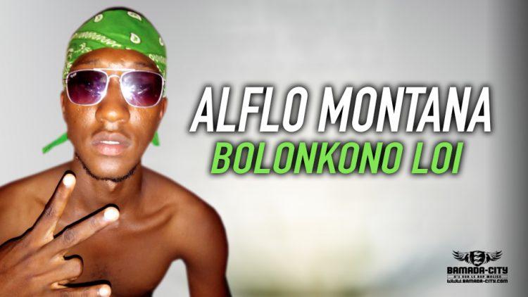 ALFLO MONTANA - BOLONKONO LOI
