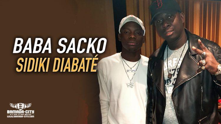 BABA SACKO - SIDIKI DIABATÉ - Prod by AHMED DIABATÉ