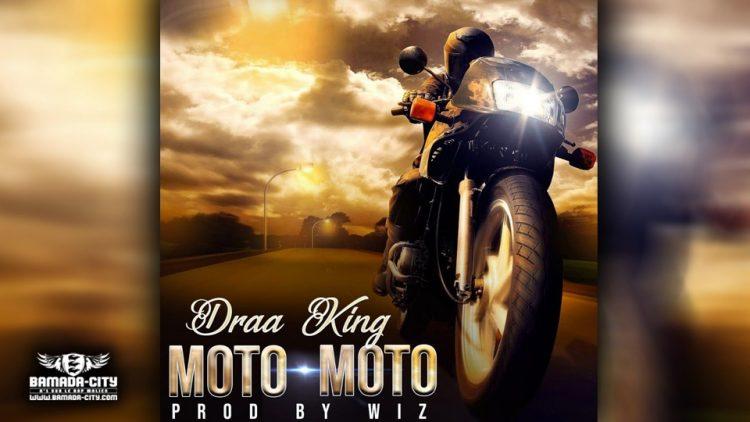 DRAA KING - MOTO - MOTO - PROD BY WIZ