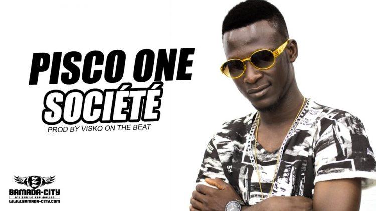 PISCO ONE - SOCIÉTÉ - Prod by VISKO ON THE BEAT