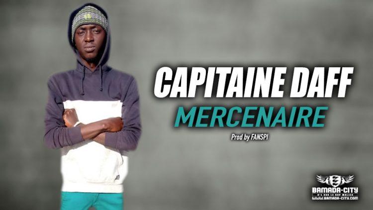 CAPITAINE DAFF - MERCENAIRE - Prod by FANSPI