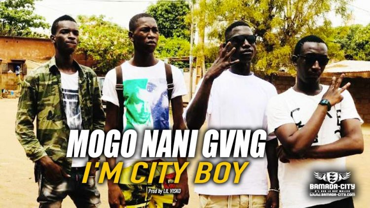 MOGO NANI GVNG - I'M CITY BOY - Prod by LIL VISKO