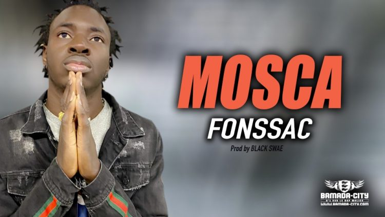 MOSCA - FONSSAC - Prod by BLACK SWAE