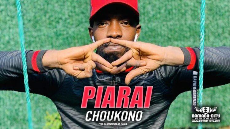 PIARAI - CHOUKONO - Prod by DESIGN ON DA TRACK