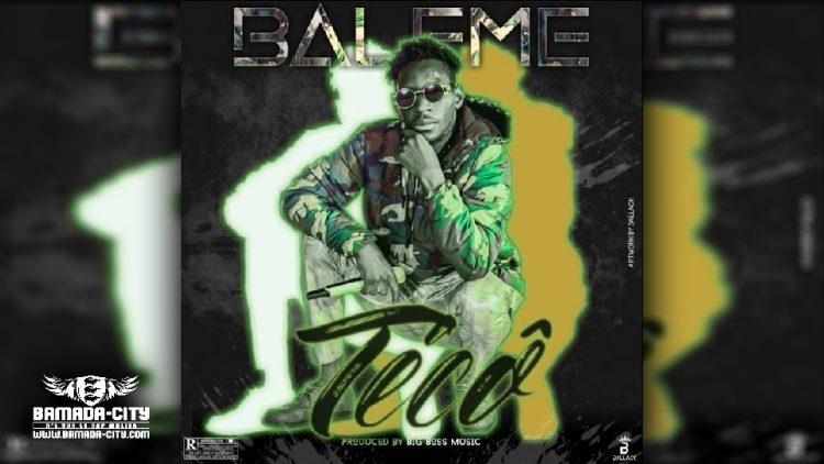 BALEME - TECO - Prod by BIG BOSS MUSIC