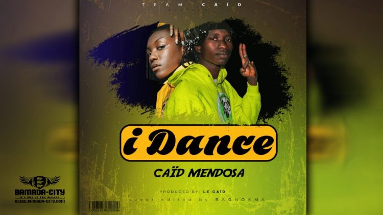 CAÏD MENDOSA - I DANCE - Prod by COLASBY