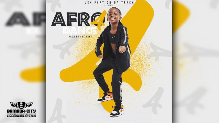LEX PAPY ON DA TRACK - AFRO DANCE 4