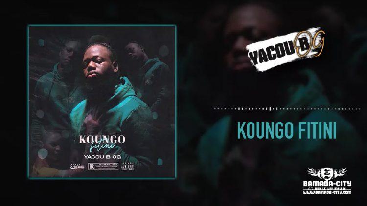 YACOU B OG - KOUNGO FITINI (Mixtape Complète)