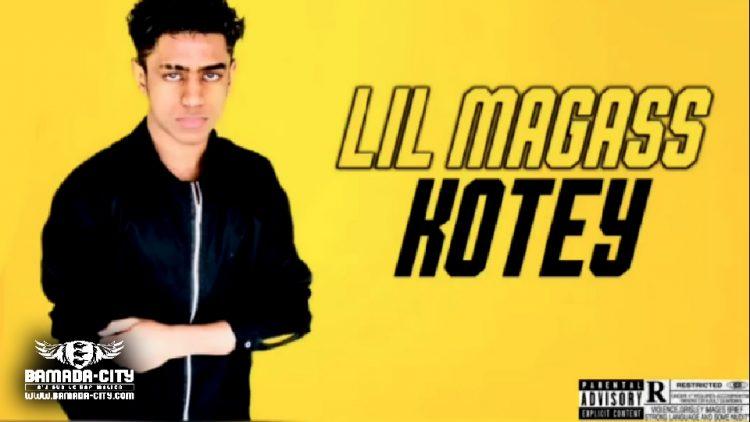 LIL MAGASS - KOTEY