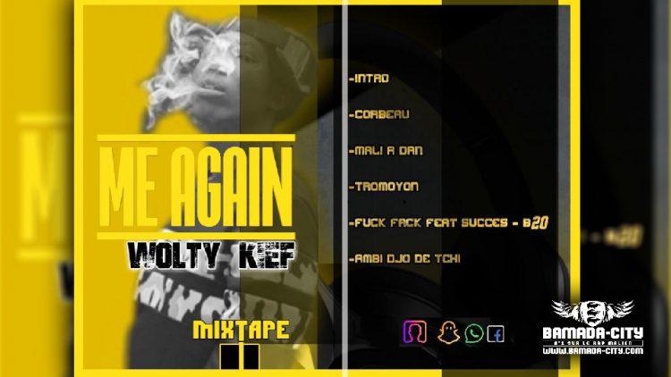 WOLTY KIEF - ME AGAIN (Mixtape Complète)