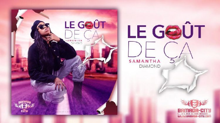 Samantha Diamond - Le Goût De Ça