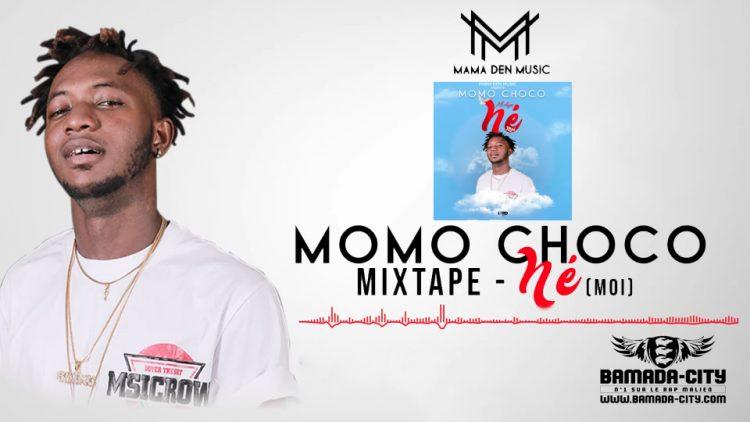 MOMO CHOCO - NÉ(MOI) (Mixtape Complète)