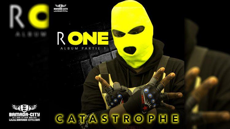 R ONE - CATASTROPHE (Album Complet)