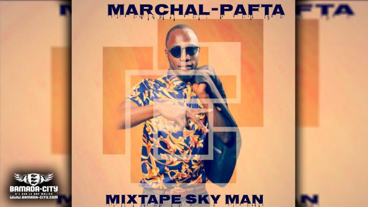 MARCHAL PAFTA - SKY MAN (Mixtape Complète)