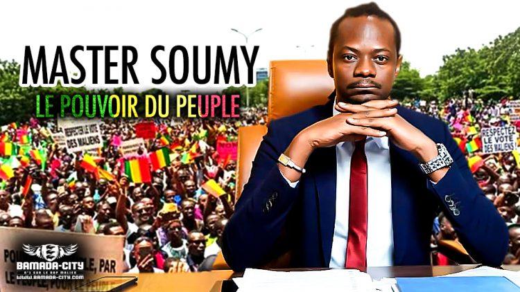 MASTER SOUMY - LE POUVOIR DU PEUPLE - Prod by BEN AFLOW