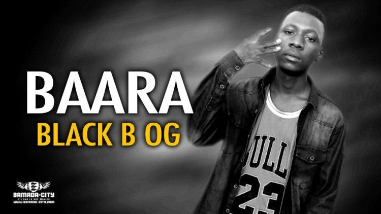 BLACK B OG - BAARA - Prod by DIAKI IB