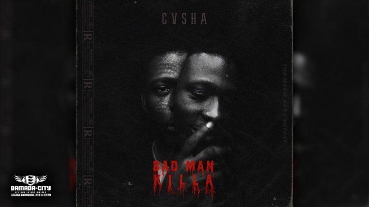 CASHA - BAD MAN KILLA
