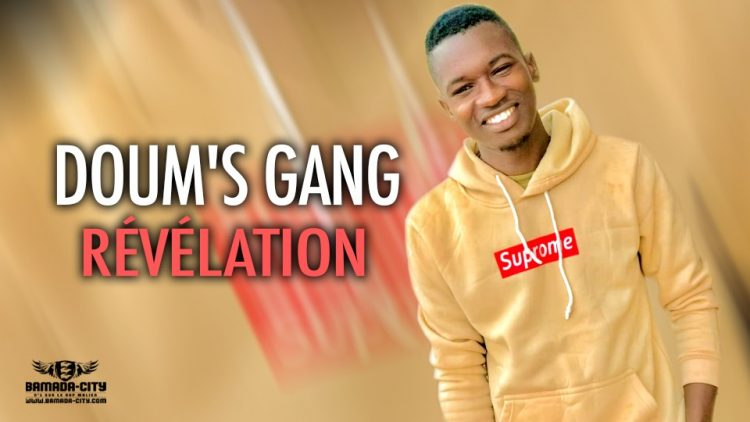 DOUM'S GANG - RÉVÉLATION - Prod by DER B