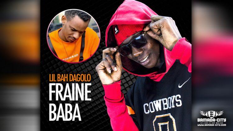 FRAINE BABA - LIL BAH DAGALO - Prod by LIL B