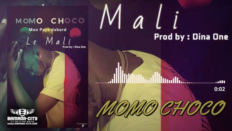 MOMO CHOCO - LE MALI - Prod by DINA ONE