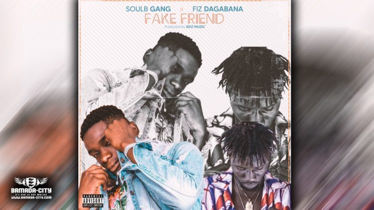 SOUL B GANG Feat. FIZ DAGABANA - FAKE FRIEND - Prod by B20 MUSIC