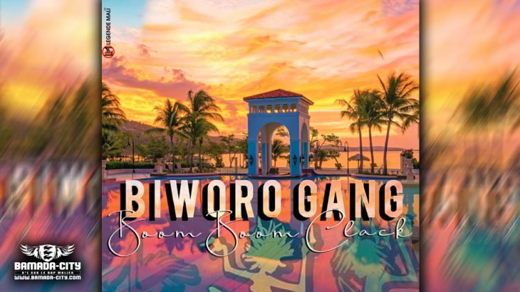 BIWORO GANG - BOOM BOOM CLACK