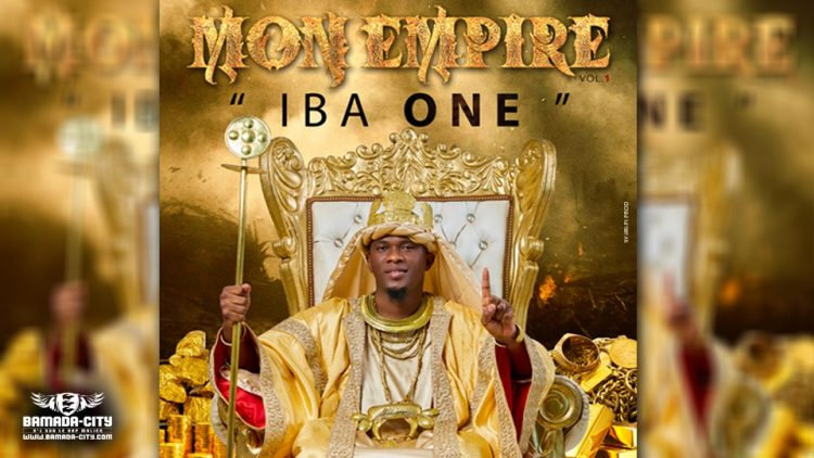 IBA ONE - MON EMPIRE Vol.1 (Album)