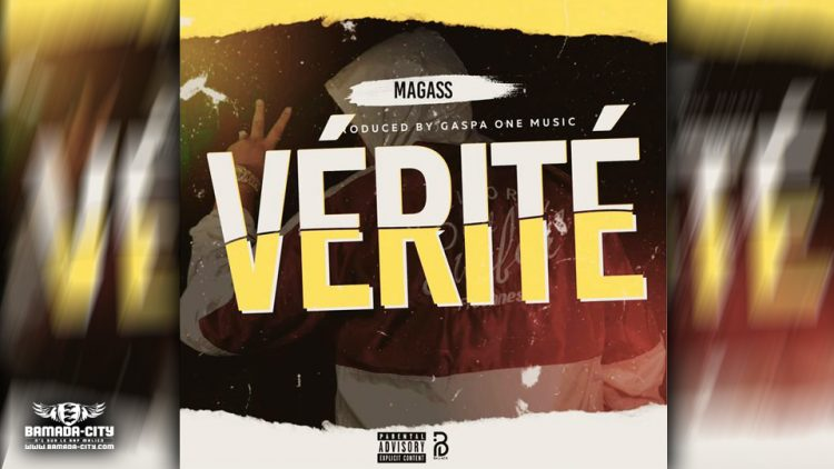 MAGASS - VÉRITÉ - Prod by GASPA ONE MUSIC