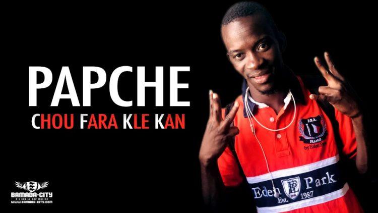 PAPCHE - CHOU FARA KLE KAN - Prod by SEFYOU PROD